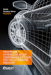 OSADL Academic Works Vol. 3: Hypervisor-based Composable Systems for the Automotive Industry